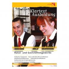 Klartext Ausbildung: Hotel- und Gastgewerbe