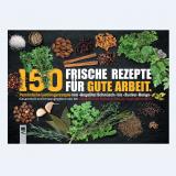 Kochbuch 150 frische Rezepte für Gute Arbeit