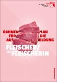 Ausbildungsrahmenplan Fleischer/Fleischerin