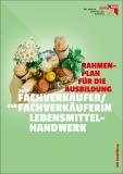 Ausbildungsrahmenplan Fachverkäufer/-in Lebensmittelhandwerk