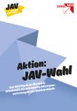 Broschüre Aktion: JAV-Wahl (Arbeitshilfe JAV-Wahl)