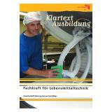 Klartext Ausbildung: Fachkraft für Lebensmitteltechnik