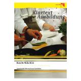 Klartext Ausbildung: Köchin/Koch